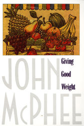Giving Good Weight by John McPhee