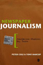 Newspaper Journalism by Peter Cole