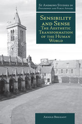 Sensibility and Sense by Arnold Berleant
