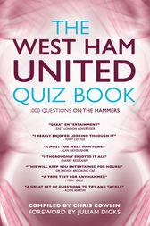 The West Ham United Quiz Book by Chris Cowlin