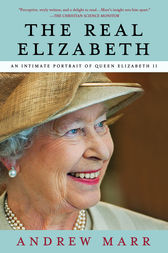 The Real Elizabeth by Andrew Marr