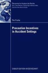 Precaution Incentives in Accident Settings by Prof. Dr. Laszlo Goerke