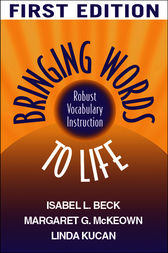 Bringing Words to Life by Isabel L. Beck