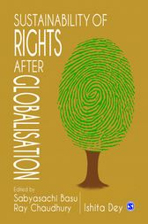 Sustainability of Rights after Globalisation by Sabyasachi Basu Ray Chaudhury