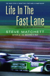Life in the Fast Lane by Steve Matchett