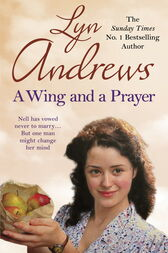 A Wing and a Prayer by Lyn Andrews