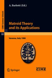 Matroid Theory and Its Applications by A. Barlotti
