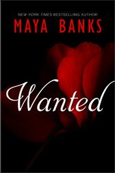 Wanted by Maya Banks