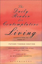 The Daily Reader for Contemplative Living by O.C.S.O. Keating