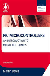 PIC Microcontrollers by Martin P. Bates