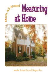 Measuring at Home by Jennifer Rozines Roy