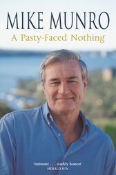 A Pasty-Faced Nothing by Mike Munro