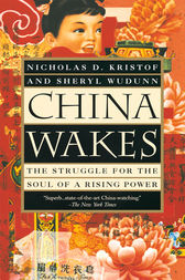 China Wakes by Nicholas D. Kristof