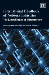 International Handbook of Network Industries by Matthias Finger