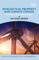 Intellectual Property and Climate Change by Matthew Rimmer