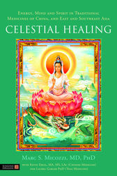 Celestial Healing by Marc Micozzi