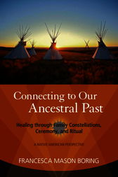 Connecting to Our Ancestral Past by Francesca Mason Boring