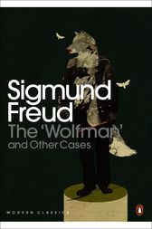 The 'Wolfman' and Other Cases by Sigmund Freud