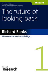 The Future of Looking Back by Richard Banks