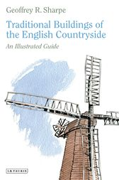 Traditional Buildings of the English Countryside by Geoffrey R. Sharpe