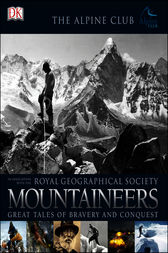 Mountaineers by Royal Geographical Society; The Alpine Club