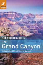 The Rough Guide to the Grand Canyon by Greg Ward