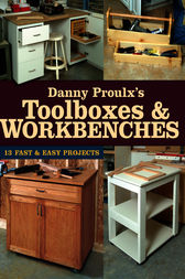 Danny Proulx's Toolboxes & Workbenches by Danny Proulx