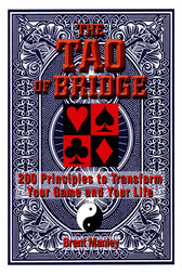 Tao Of Bridge by Brent Manley