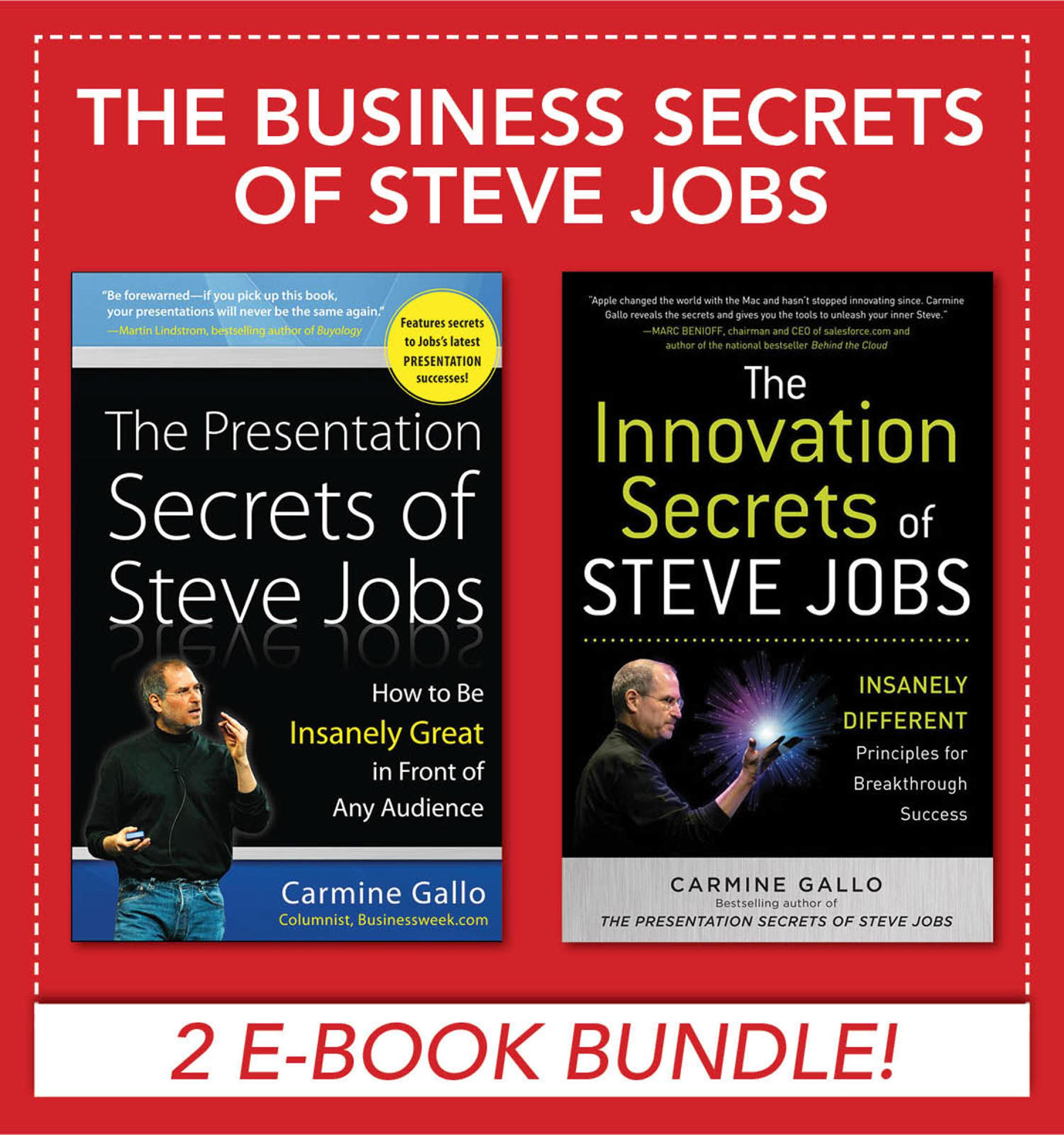 Download Ebook Business Secrets of Steve Jobs: Presentation Secrets and Innovation secrets all in one book! (EBOOK BUNDLE) by Carmine Gallo Pdf