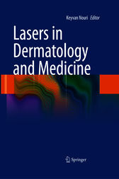 Lasers in Dermatology and Medicine by Keyvan Nouri