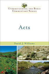 Acts (Understanding the Bible Commentary Series) by David J. Williams