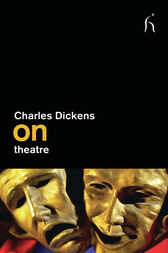 On Theatre by Charles Dickens