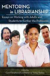Mentoring in Librarianship by Carol Smallwood