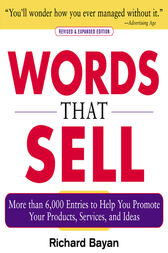 Words that Sell, Revised and Expanded Edition by Richard Bayan