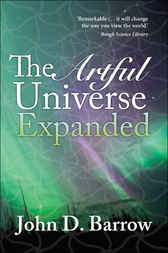 The Artful Universe Expanded by John Barrow