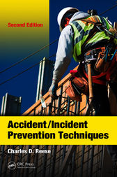 Accident/Incident Prevention Techniques, Second Edition by Charles D. Reese