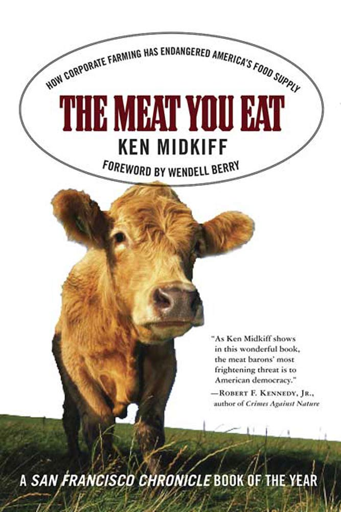 Download Ebook The Meat You Eat by Ken Midkiff Pdf