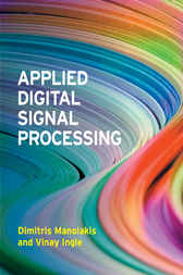 Applied Digital Signal Processing by Dimitris G. Manolakis