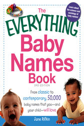 The Everything Baby Names Book by June Rifkin