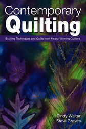 Contemporary Quilting by Cindy Walter