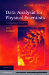 Data Analysis for Physical Scientists by Les Kirkup