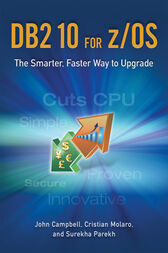 DB2 10 for z/OS by John Campbell