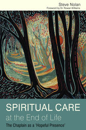 Spiritual Care at the End of Life by Steve Nolan