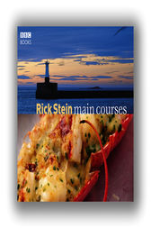 Rick Stein Main Courses by Rick Stein