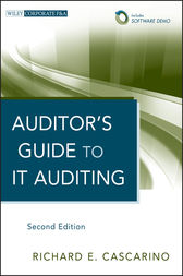 Auditor's Guide to IT Auditing by Richard E. Cascarino