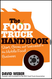 The Food Truck Handbook by David Weber