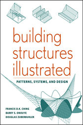 Building Structures Illustrated by Francis D. K. Ching
