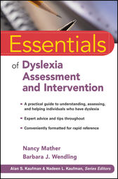 Essentials of Dyslexia Assessment and Intervention by Nancy Mather