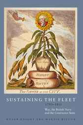Sustaining the Fleet, 1793-1815 by Roger Knight