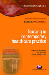 Nursing in Contemporary Healthcare Practice by T. Jenkinson